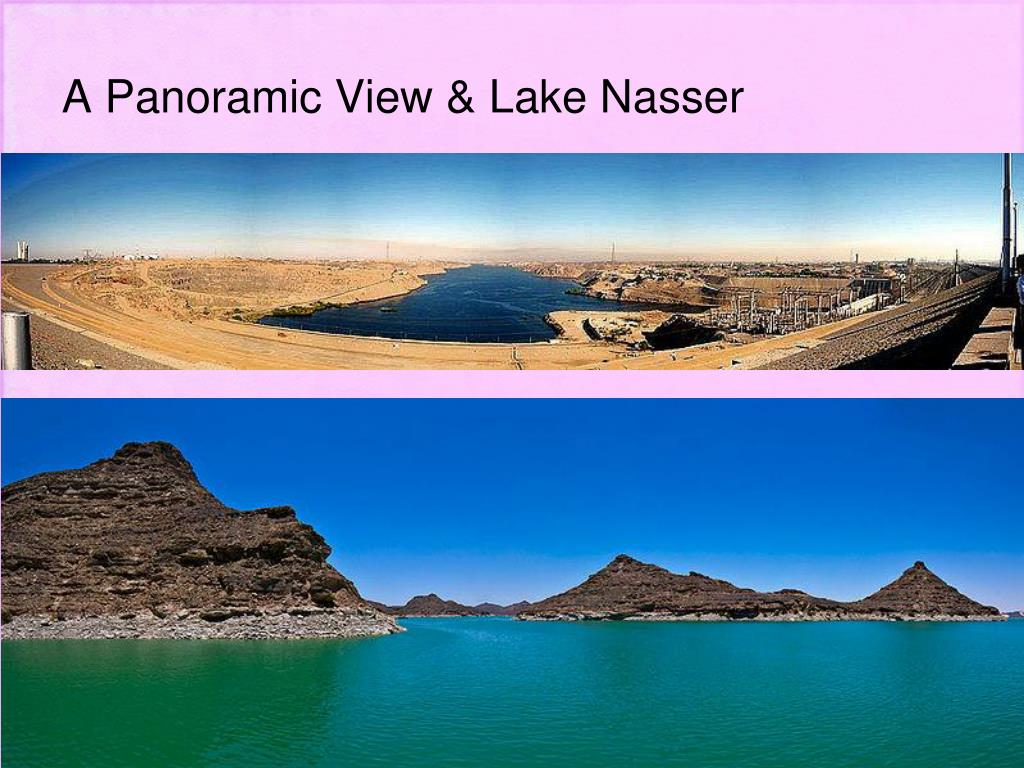 A Panoramic View & Lake Nasser