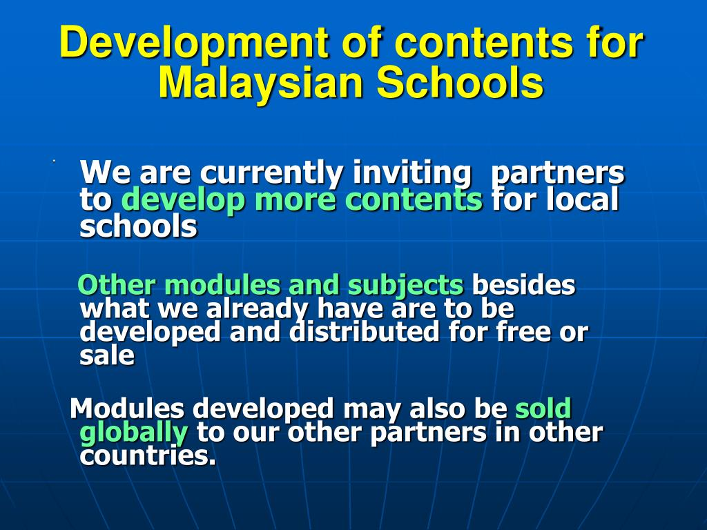 Development of contents for Malaysian Schools