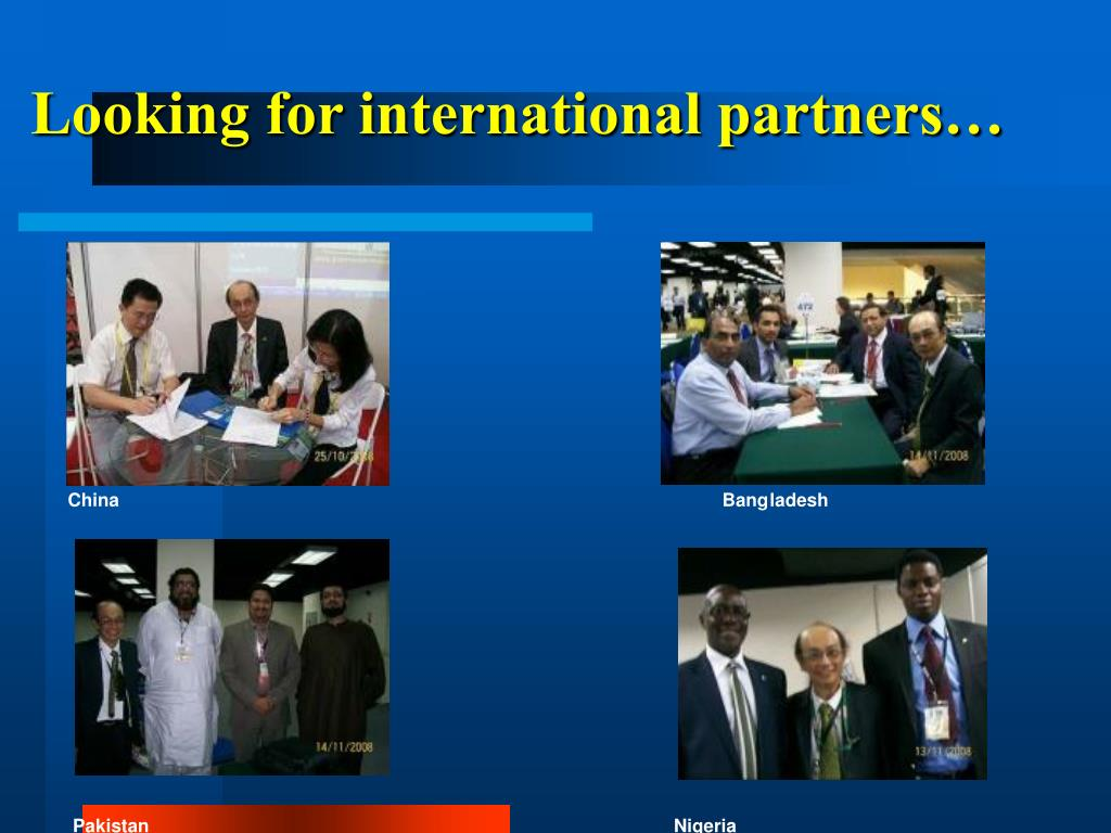 Looking for international partners…
