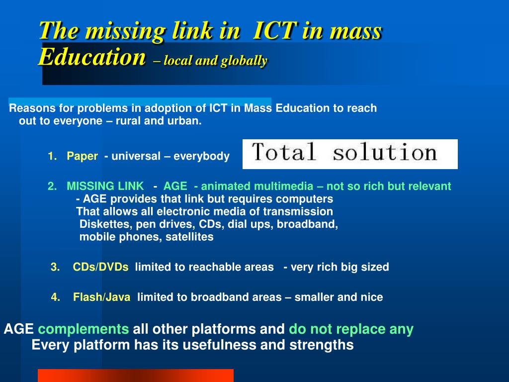 The missing link in  ICT in mass Education