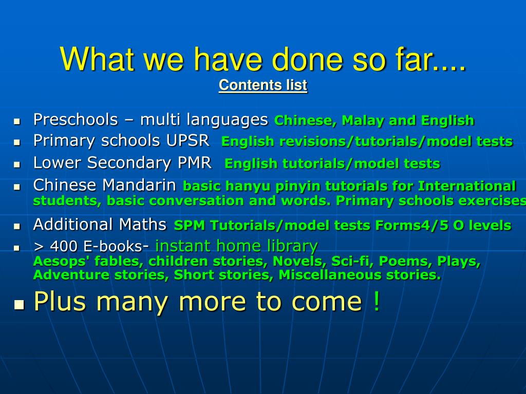 What we have done so far....