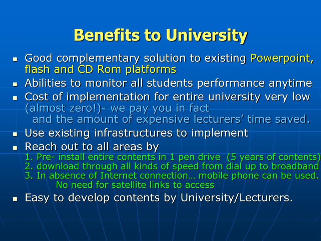 Benefits to University