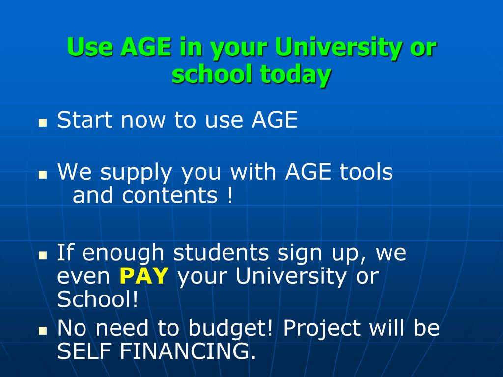 Use AGE in your University or school today