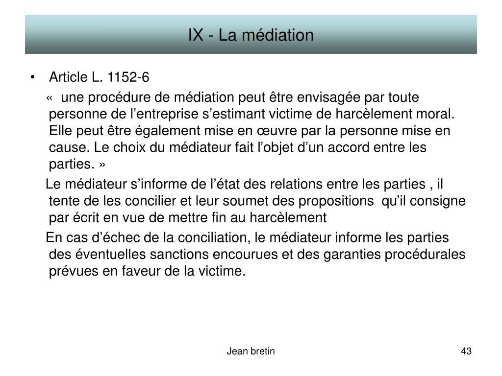 IX - La médiation