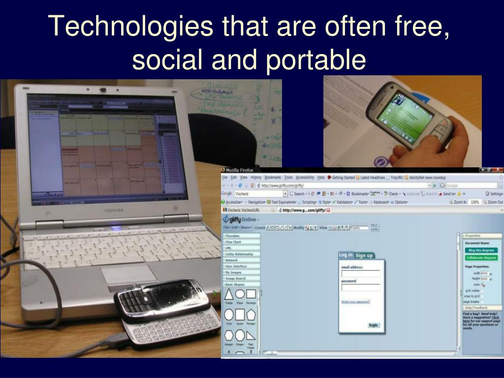 Technologies that are often free, social and portable