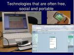 technologies that are often free social and portable