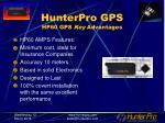 hunterpro gps hp60 gps key advantages