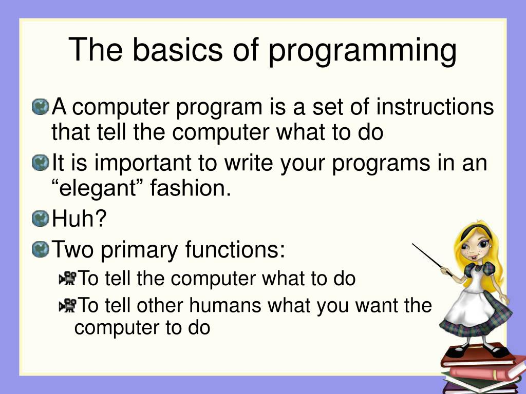 The basics of programming