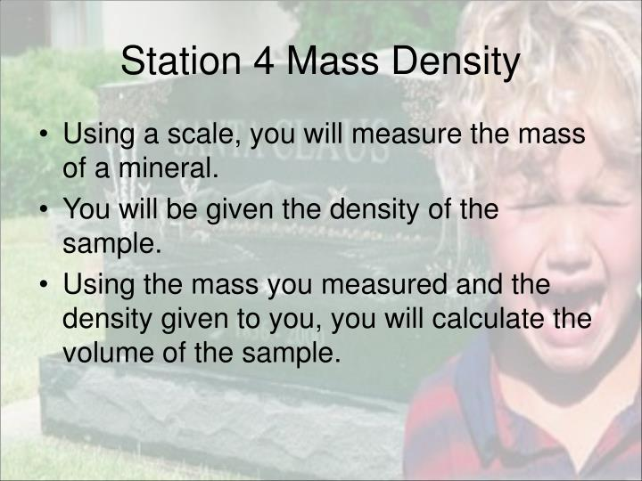Station 4 Mass Density
