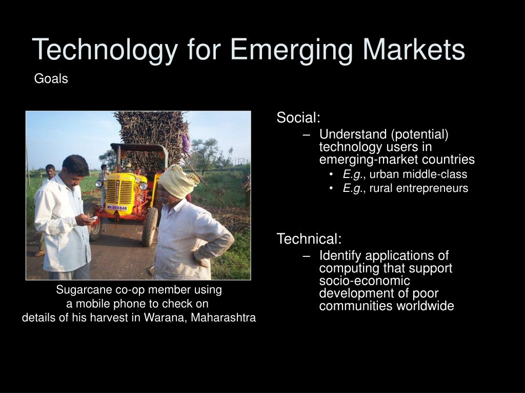 Technology for Emerging Markets