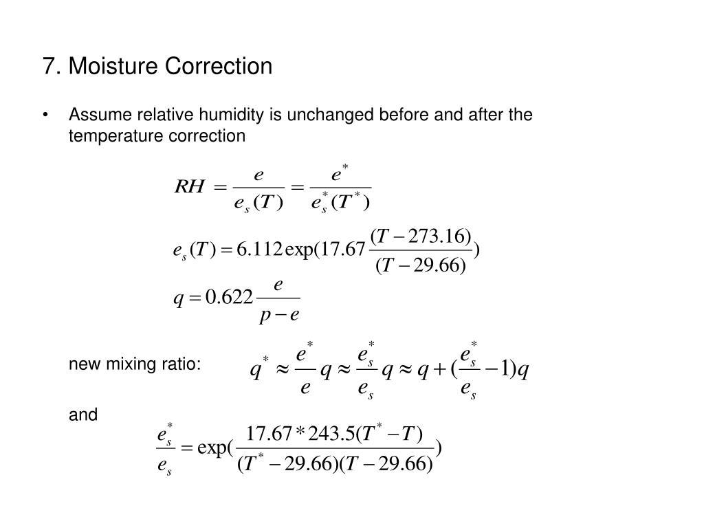 7. Moisture Correction