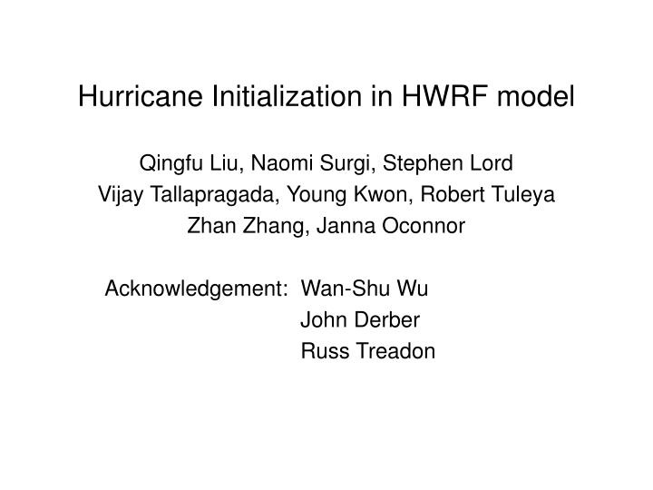 Hurricane initialization in hwrf model l.jpg