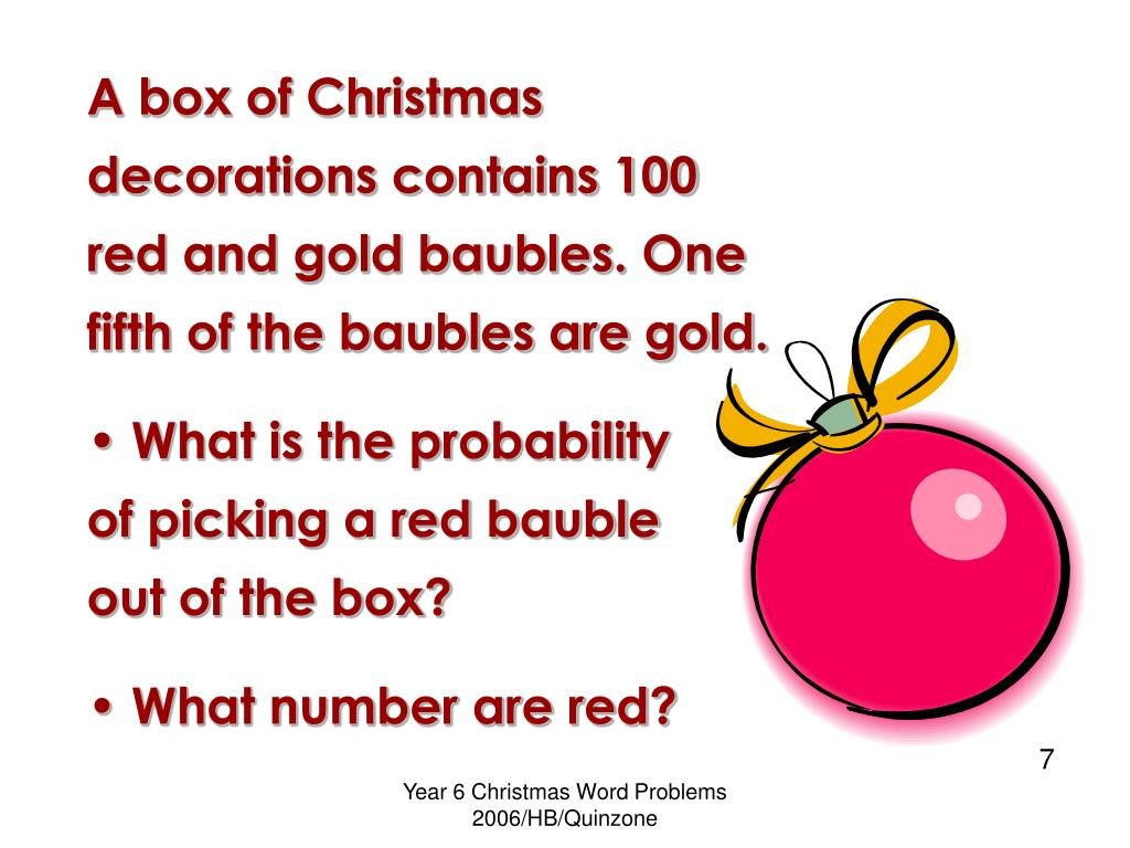 A box of Christmas decorations contains 100 red and gold baubles. One fifth of the baubles are gold.