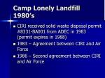camp lonely landfill 1980 s