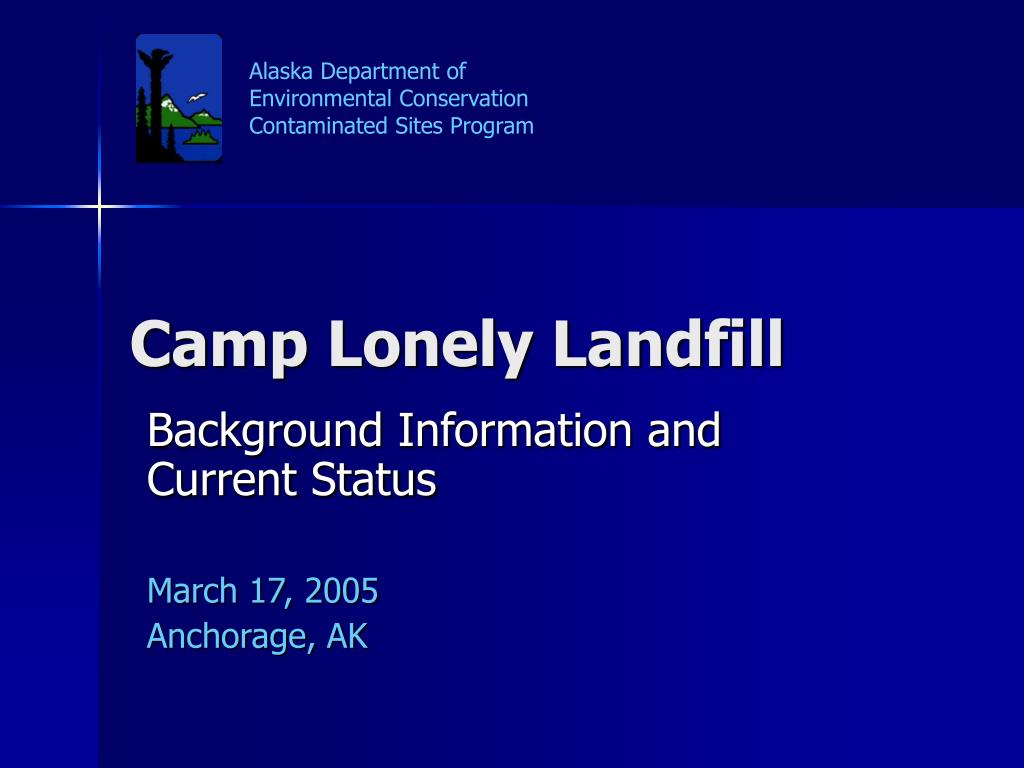 camp lonely landfill