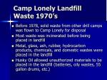 camp lonely landfill waste 1970 s