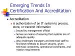 emerging trends in certification and accreditation