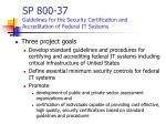 sp 800 37 guidelines for the security certification and accreditation of federal it systems