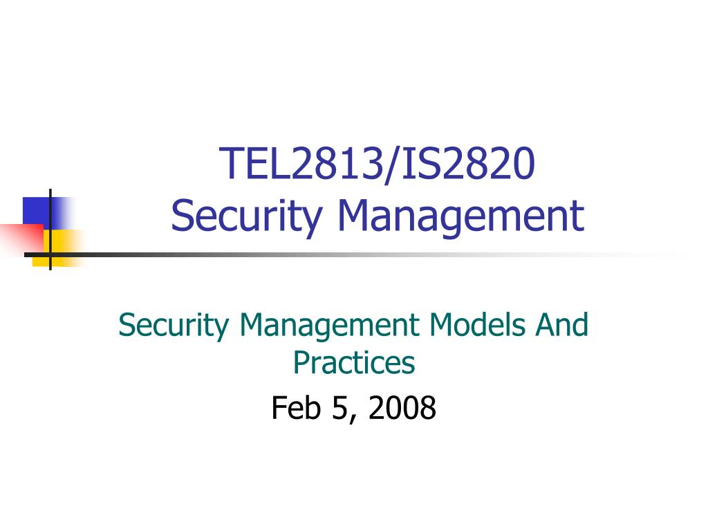 tel2813 is2820 security management