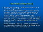 tools archive setup general