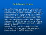 tools security versions
