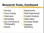 research tools continued