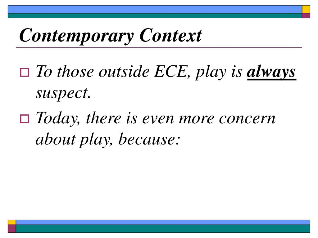 Contemporary Context