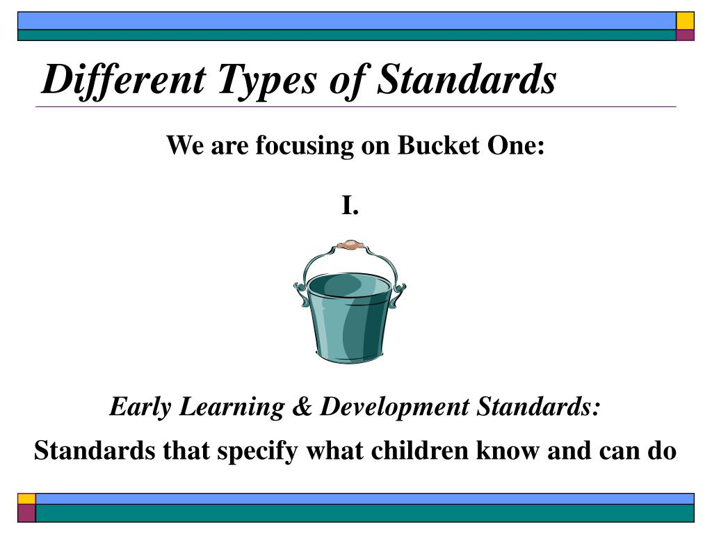 We are focusing on Bucket One: