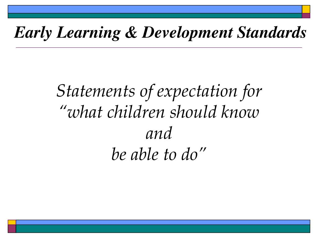 Early Learning & Development Standards
