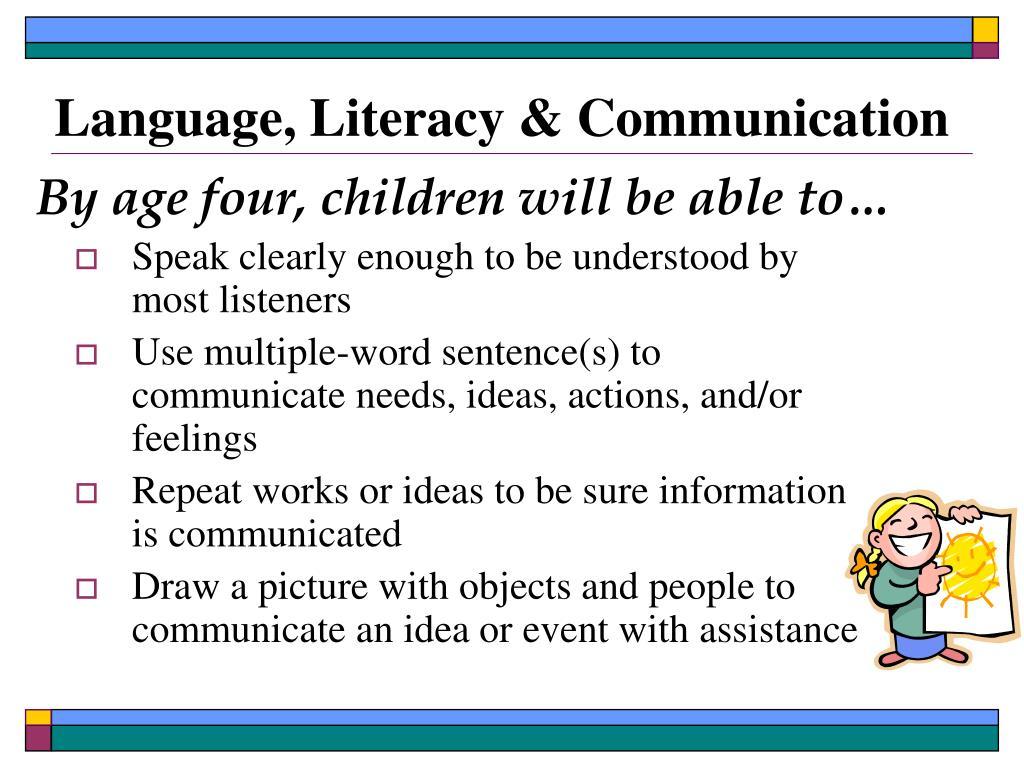 Language, Literacy & Communication