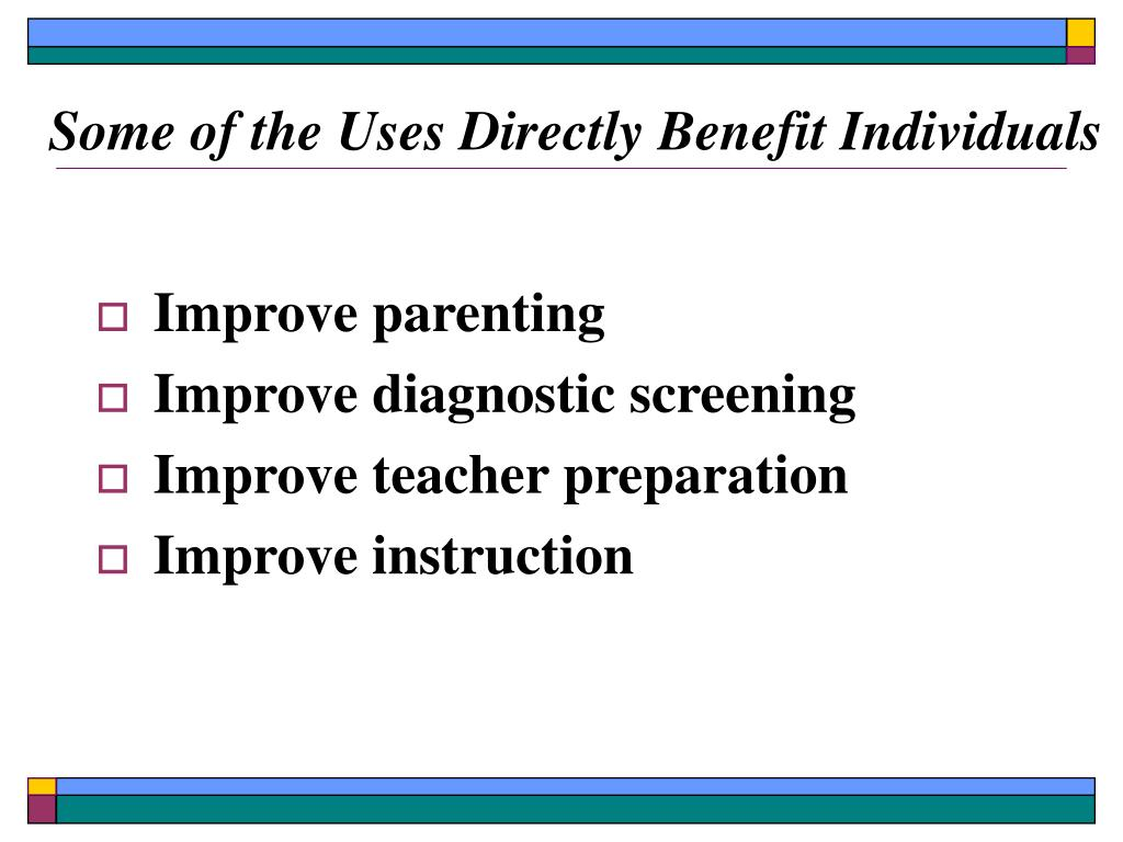 Some of the Uses Directly Benefit Individuals