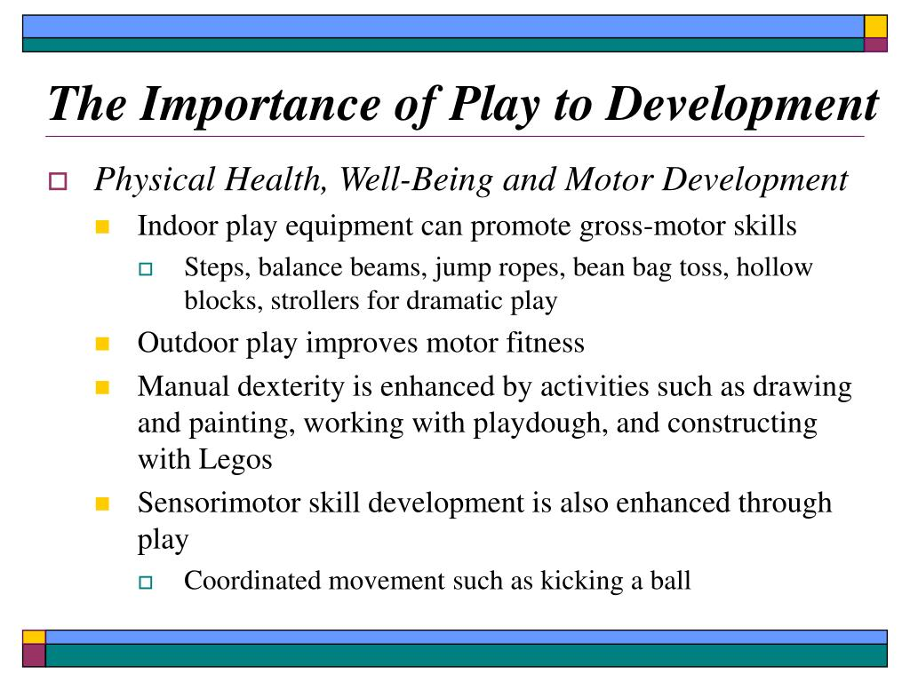 The Importance of Play to Development