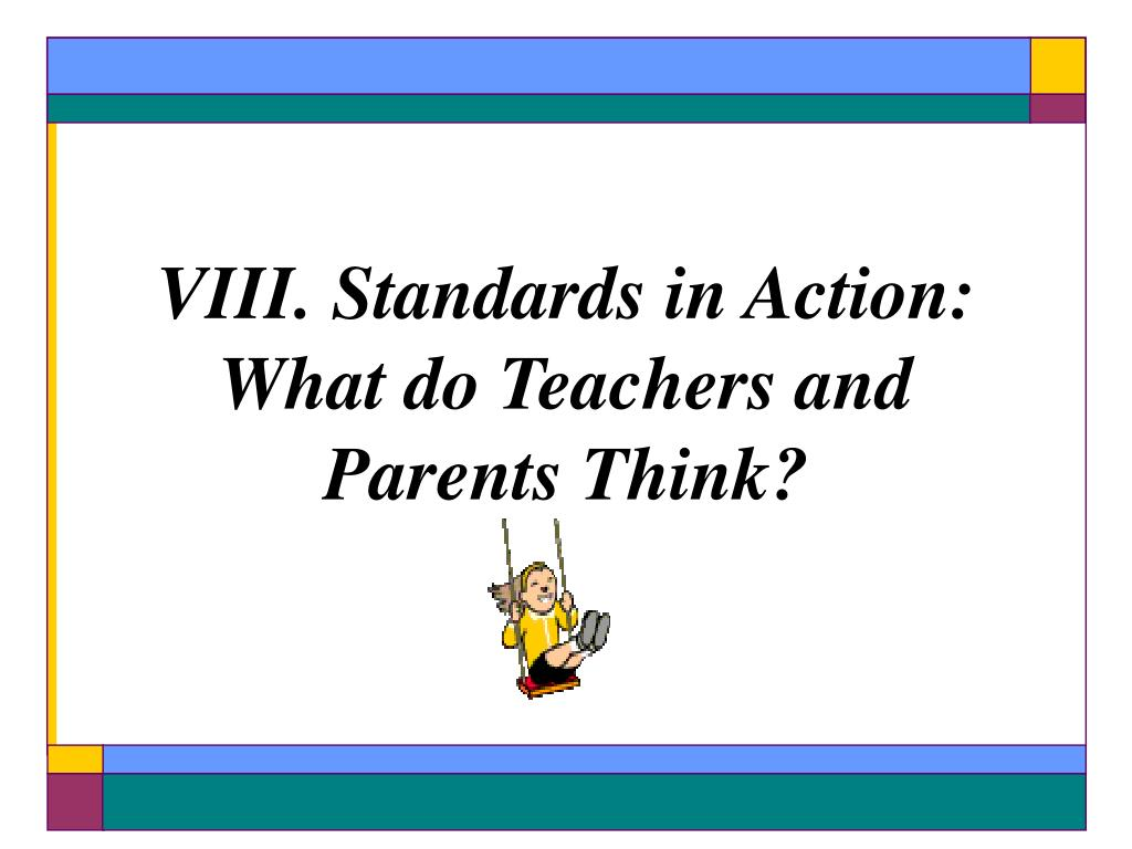 VIII. Standards in Action:
