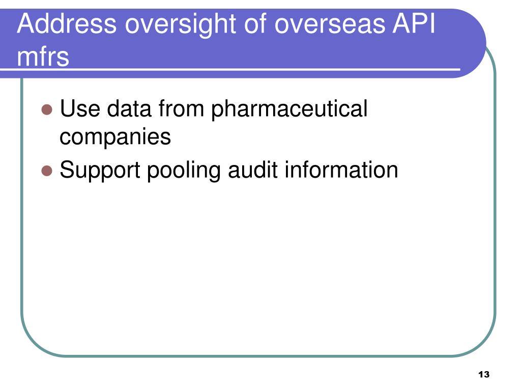 Address oversight of overseas API mfrs