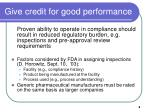 give credit for good performance