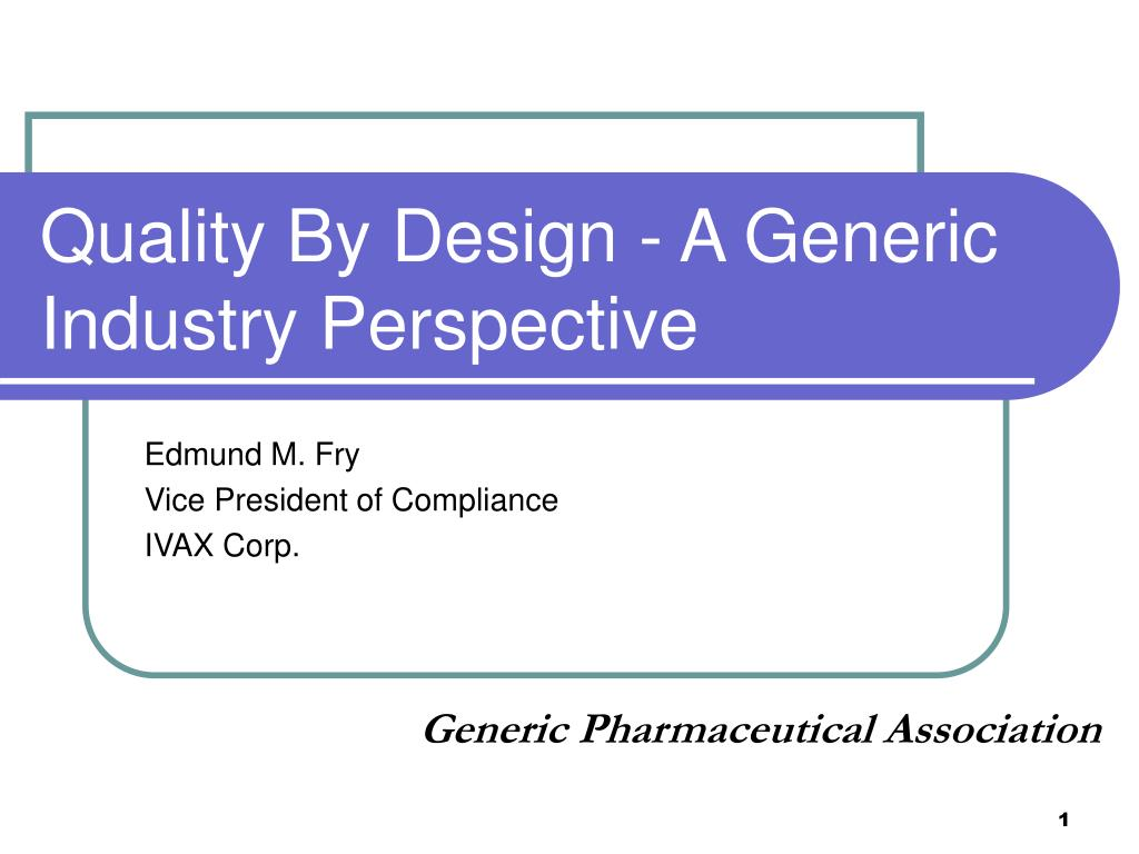 Quality By Design - A Generic Industry Perspective