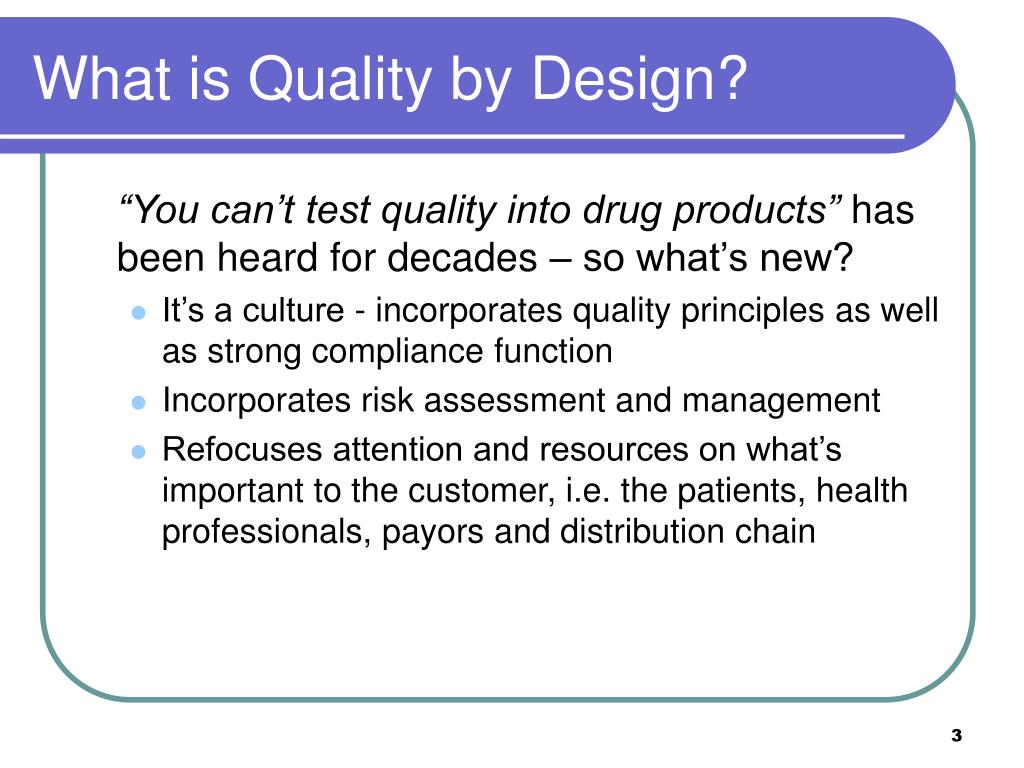What is Quality by Design?