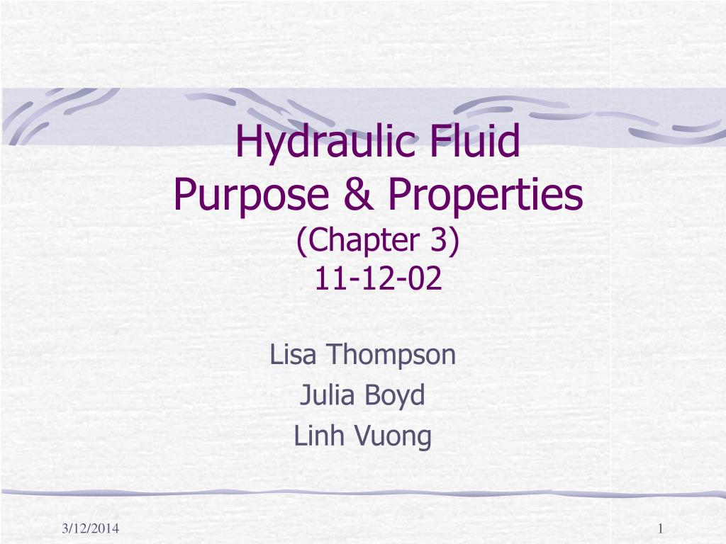 hydraulic fluid purpose properties chapter 3 11 12 02