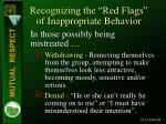 recognizing the red flags of inappropriate behavior