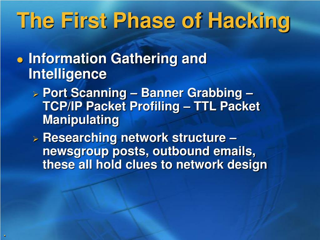 The First Phase of Hacking