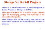 storage vs r o r projects