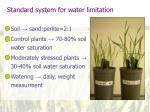 standard system for water limitation