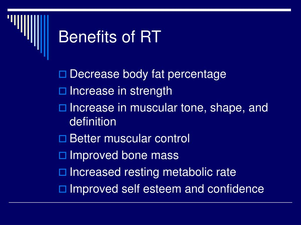 Benefits of RT