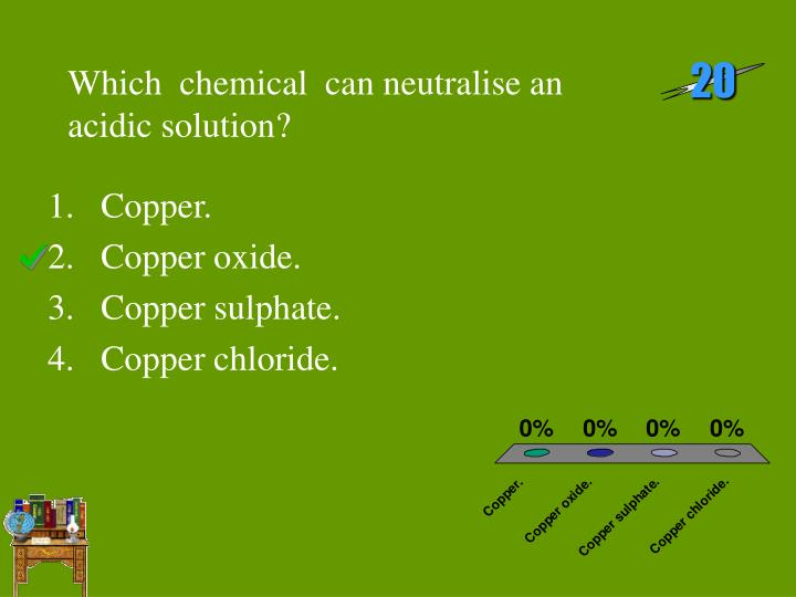 Which chemical can neutralise an acidic solution