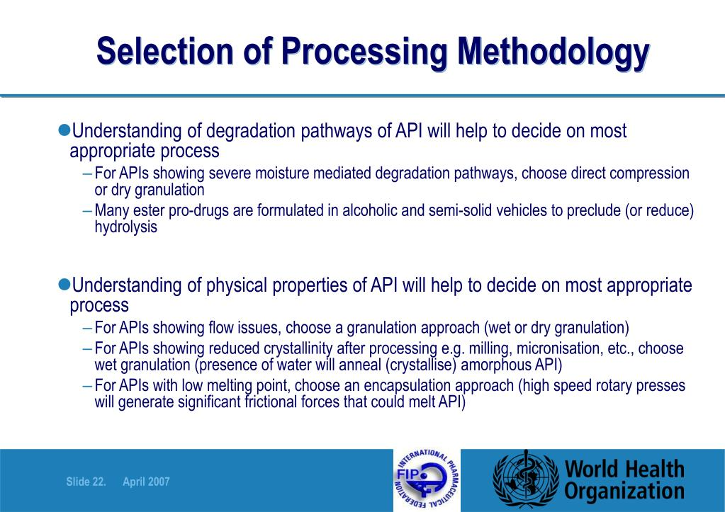 Selection of Processing Methodology
