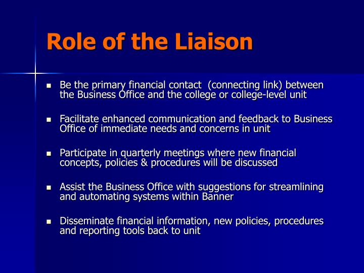 Role of the liaison