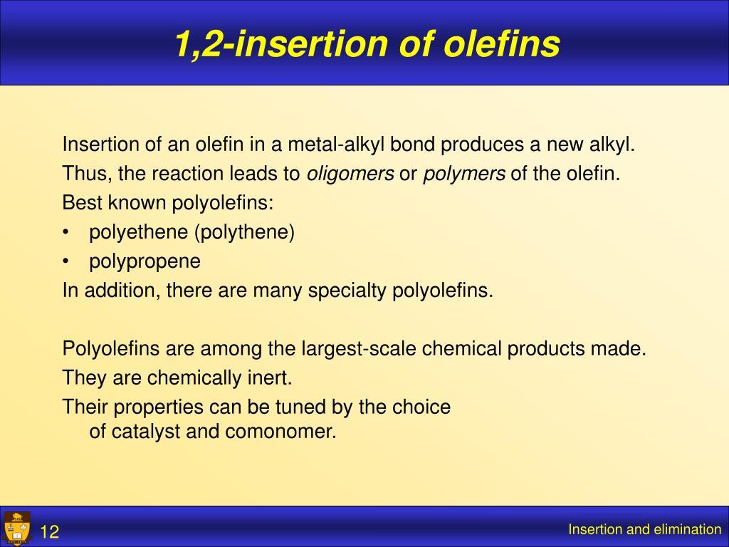 1,2-insertion of olefins