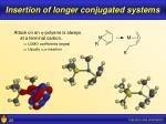 insertion of longer conjugated systems