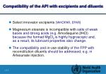 c ompatibility of the api with excipients and diluents