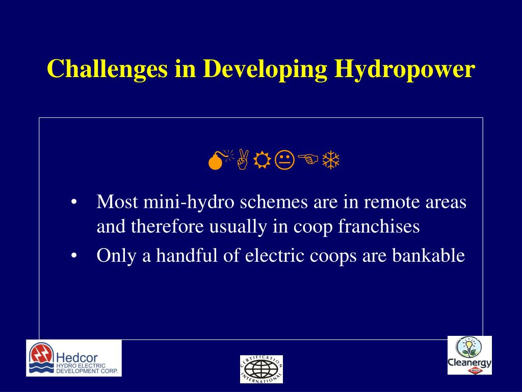 Challenges in Developing Hydropower